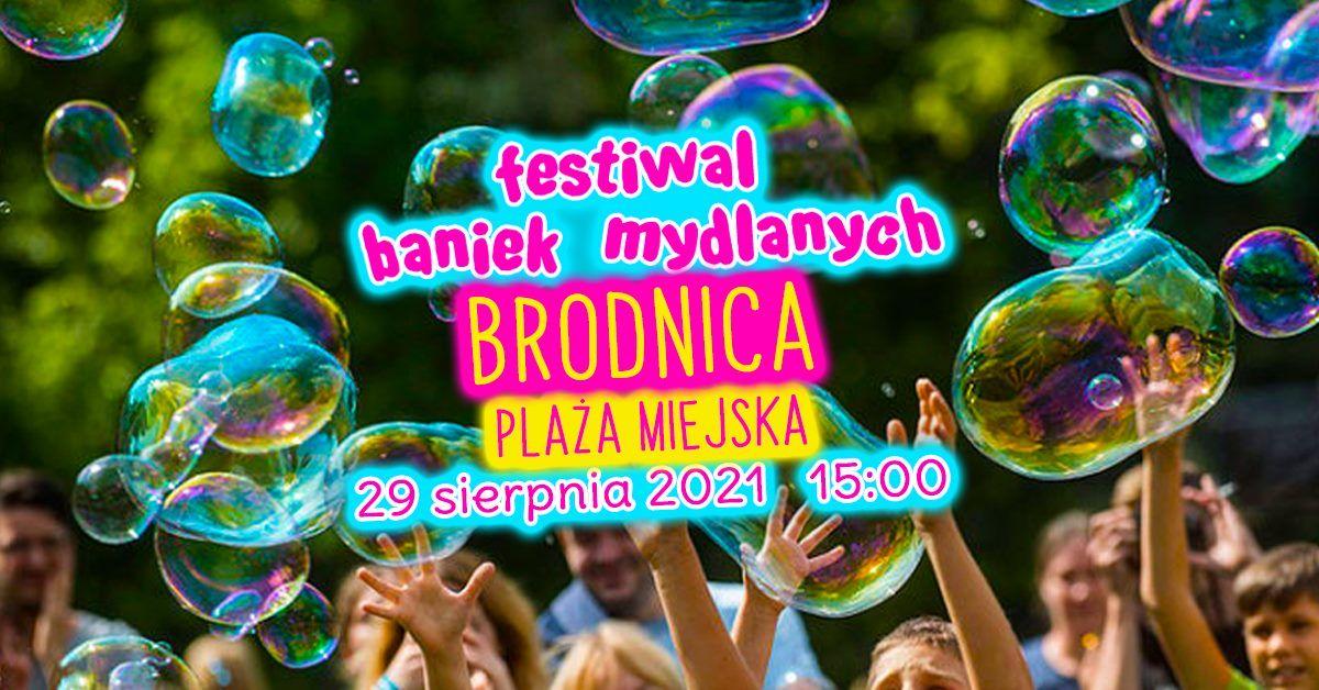 FESTIWAL BANIEK MYDLANYCH w Brodnicy !